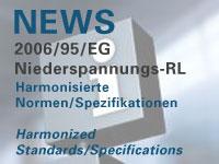 Harmonisierte Normen zur Niederspannungsrichtlinie 2006/95/EG
